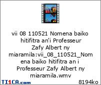 vii 08 110521 Nomena baiko hitifitra an'i Professeur Zafy Albert ny miaramila